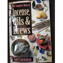 The Complete Book Of Incense,Oils, And Brews!